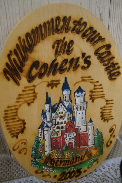 Wooden Placard Showing a German Castle with the Subtitle Wilkommen to Our Castle the Cohens 2005